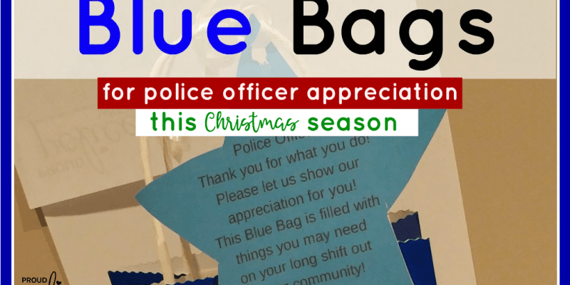 HOW TO MAKE BLUE BAGS FOR POLICE WEEK (& A FREE PRINTABLE)