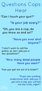 questions to not ask a police officer and his family - Why Do You Want To Be A Police Officer