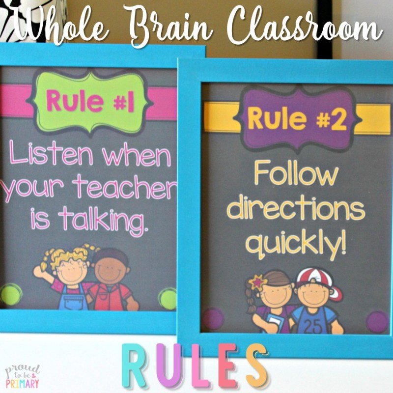 Whole Brain Classroom Rules
