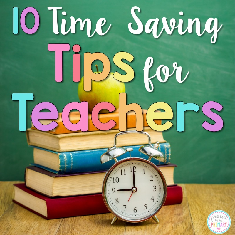 time management for teachers - time saving tips