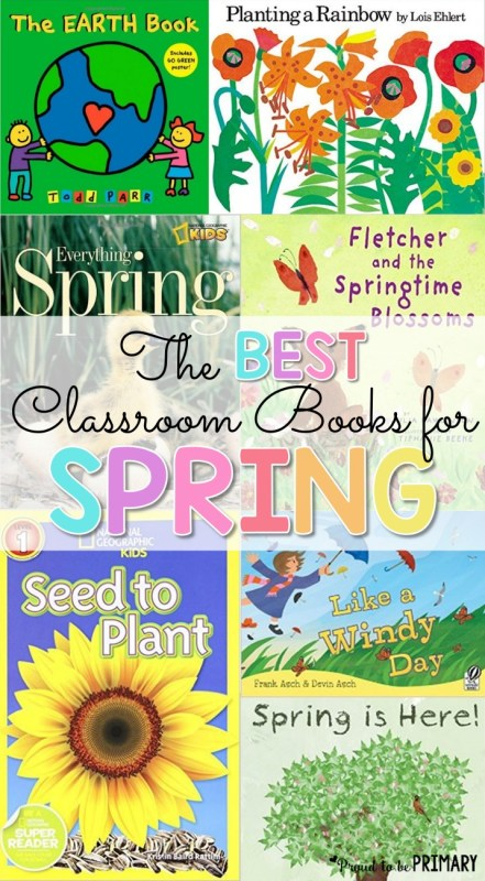spring-themed activities for the classroom - best classroom books for spring