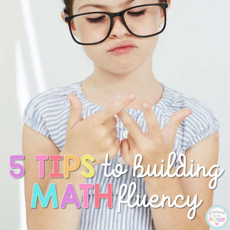5 Tips to Building Math Fluency