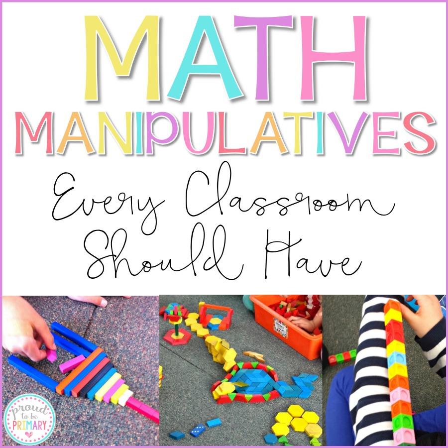 math manipulatives every classroom needs