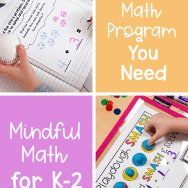 Mindful Math: A Complete Math Program for Home or School