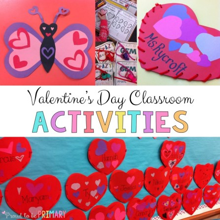 Proud to Be Primary - Valentines Day Classroom Activities