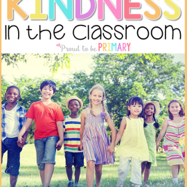 6 Kindness Activities and Lessons for the K-2 Classroom