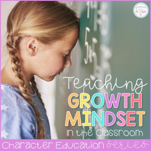 ways to teach growth mindset in the classroom
