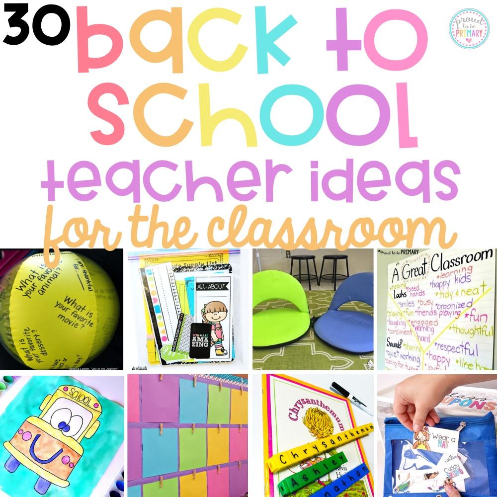 back to school ideas for the classroom teacher