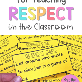 21 Strategies for Teaching Respect in the Classroom