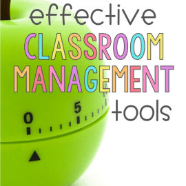 Effective Classroom Management Tools for the Elementary Classroom