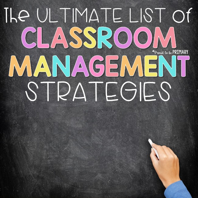 The ultimate list of classroom management strategies for the primary classroom