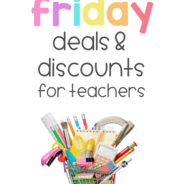 Black Friday Deals and Discounts for Elementary Teachers
