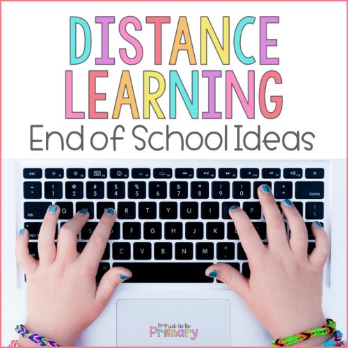 End of the Year Distance Learning Ideas