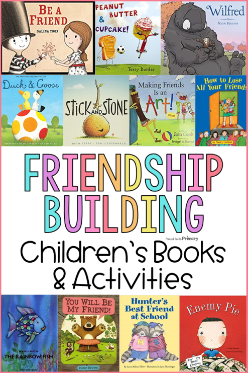 Friendship Building Activities for the K-3 Classroom