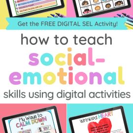How to Include Digital Social-Emotional Learning Activities into Lessons