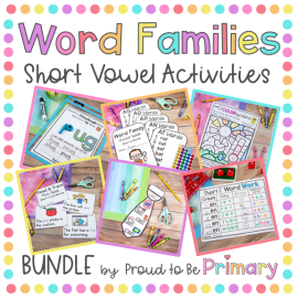 short vowel word family activities by proud to be primary