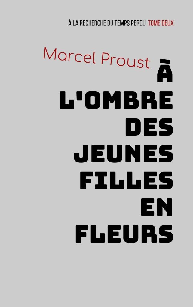 Couverture d'A l'ombre des jeunes filles en fleurs en mode Bauhaus