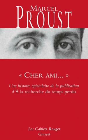 Couverture de « Cher ami » de Marcel Proust