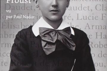 Le Monde de Proust par Nadar