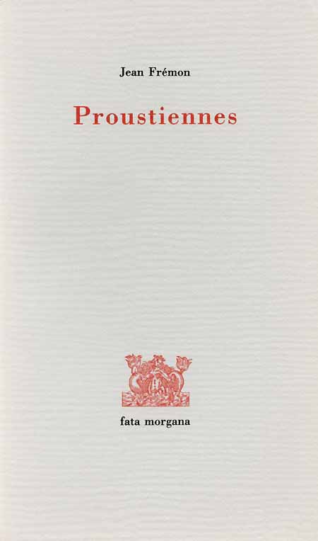 Proustiennes de Jean Frémon
