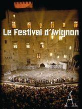 Avignon Festival July 6 to 26