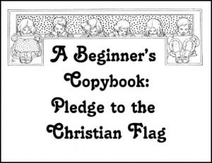 To The Christian Flag Pledge Of Allegiance Printable