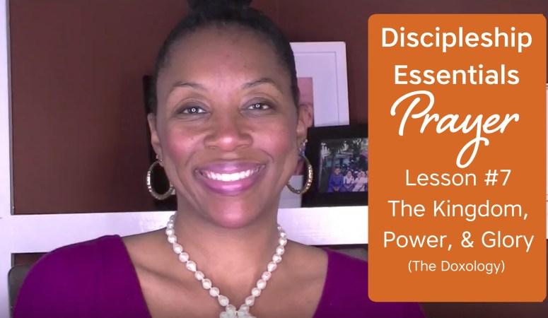 Discipleship Essentials: Prayer {Bible Study Week 7}