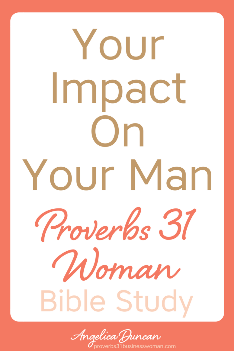 Ever considered the impact you can have on your husband? Find out how YOUR Godly character can bring respect to him, in our Proverbs 31 Woman Bible Study! #p31 #proverbs31woman #proverbs31businesswoman #biblestudy #christianblogger #jesusgirl