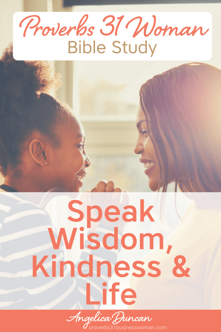 Are you purposeful with the words you speak? Learn how to be more purposeful with speaking wisdom, life, and kindness, in our Proverbs 31 Bible Study! #p31 #proverbs31woman #proverbs31businesswoman #biblestudy #christianblogger #jesusgirl