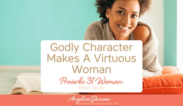 Proverbs 31 Woman Bible Study   Introduction To The Proverbs 31 Woman