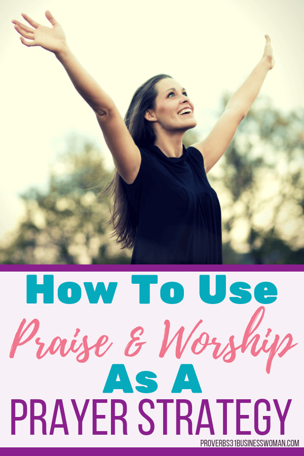 Praise and Worship | Praise and worship is a prayer strategy that can be used as a spiritual weapon to defeat the enemy. This is an effective spiritual warfare tactic used by prayer warriors and intercessors alike! Join us for an in-depth Bible Study on how to pray effective prayers! Grab your printable companion workbook after you join! #rpaise #worship #proverbs31businesswoman #prayer #prayingwoman #biblestudy #christianblogger #jesusgirl