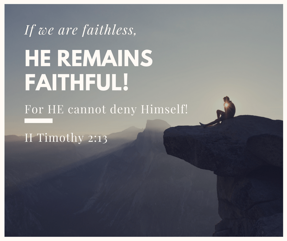 Image result for if we are faithless he remains faithful