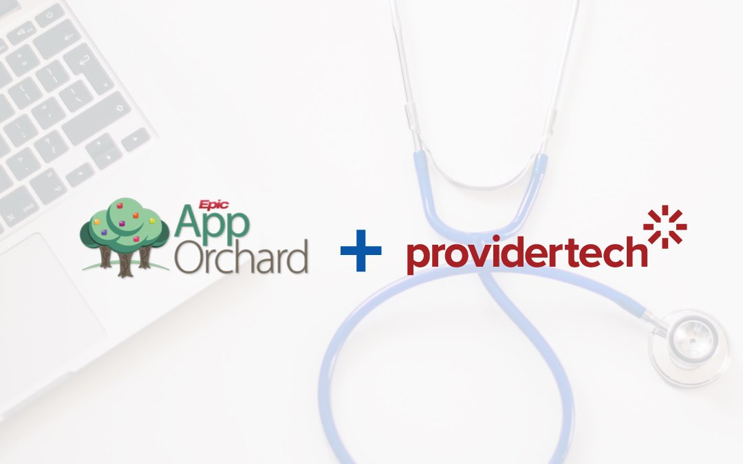 Providertech Launches into Epic's App Orchard