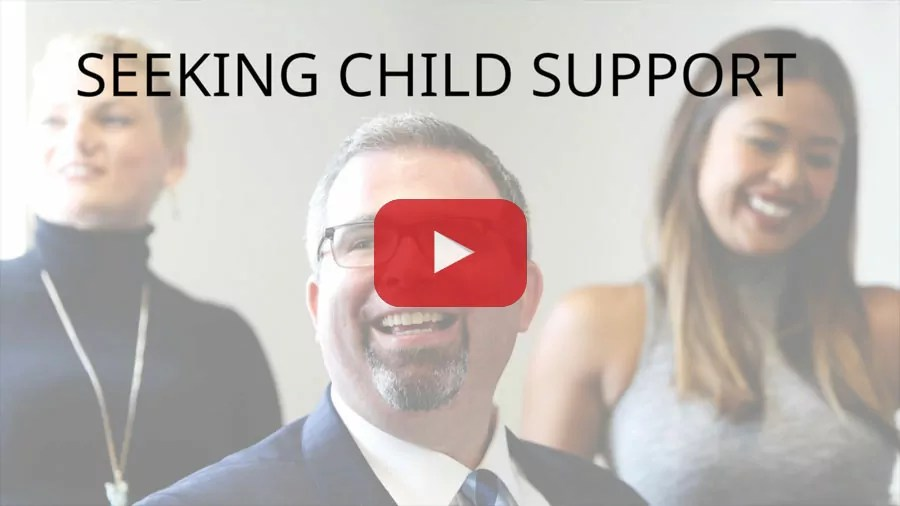 SEEKING CHILD SUPPORT