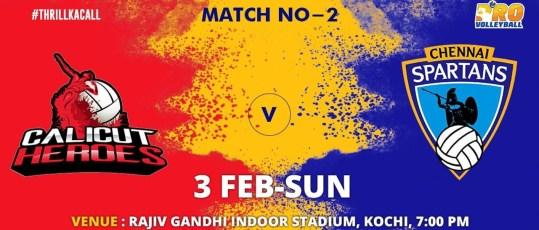 Calicut Heroes vs Chennai Spartans Match 2 Live Streaming