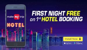 MakeMyTrip New Campaign - First Night Free