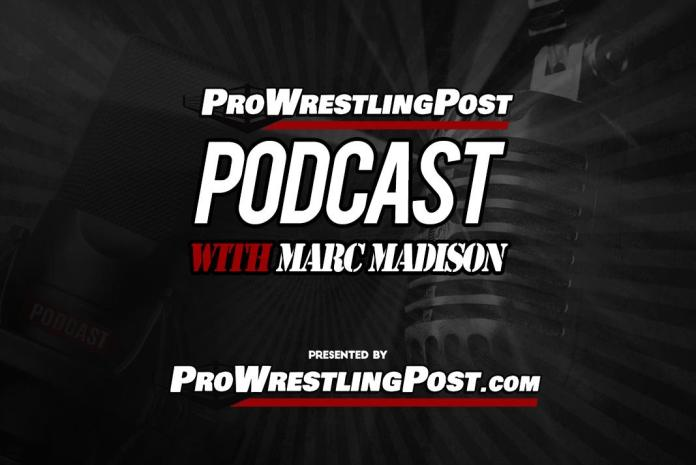 Pro Wrestling Post Podcast with Marc Madison