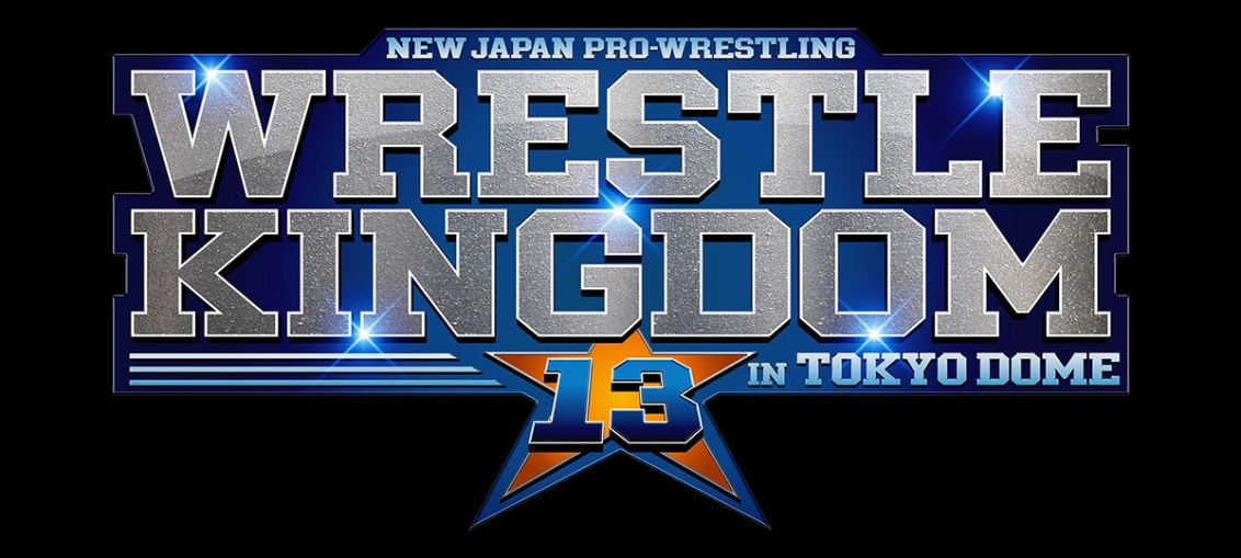 NJPW Wrestle Kingdom 13 Results