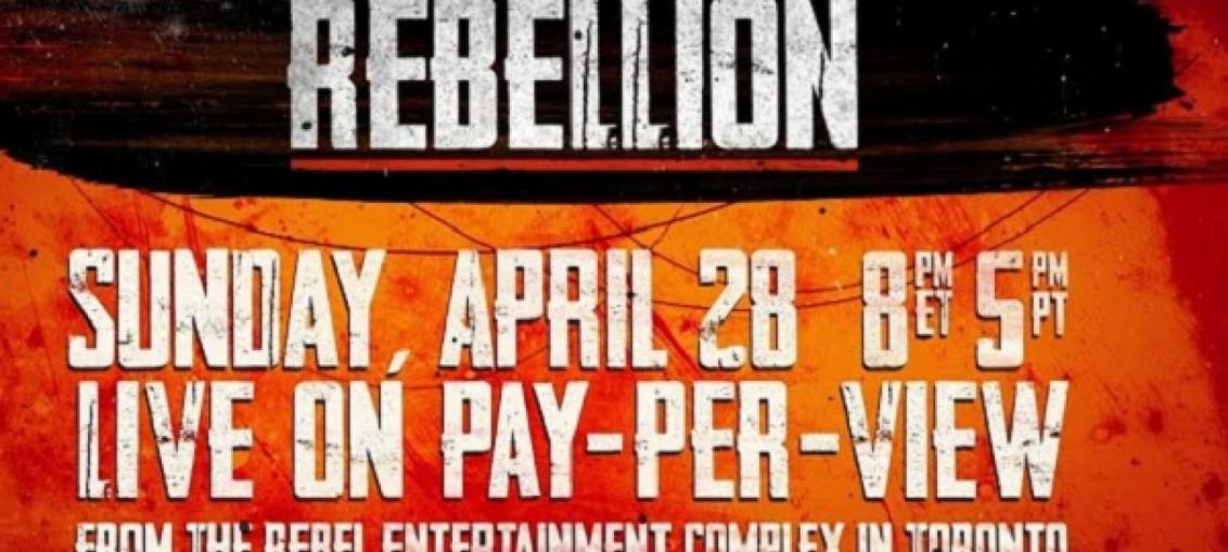 IMPACT Wrestling Rebellion PPV Results