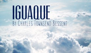 Iguaque, by Charles Townsend Bessent