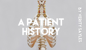 A Patient History, by Verity Sayles