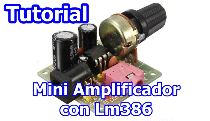 Mini Amplificador con Lm386