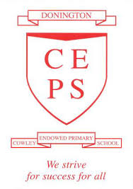 DONINGTON COWLEY ENDOWED PRIMARY SCHOOL