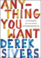 "Cover of the book ""Anything you Want"" by Derek Sivers"