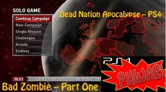 Dead Nation Apocalypse - Part 1 Bad Zombie