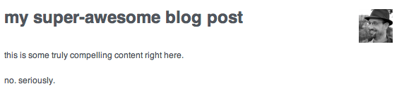 Look! The Author's avatar! Beside the title for a blog post!