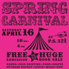 Sign up for Your 4/16/16 Spring Carnival Shift