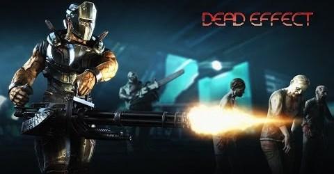 Dead Effect- 3[Вылетающая серия]