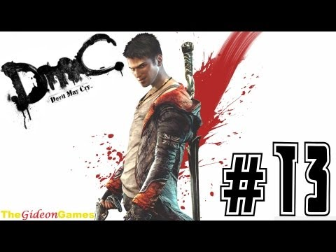 NEW: Прохождение DmC: Devil May Cry (HD) 2013 — Миссия 13