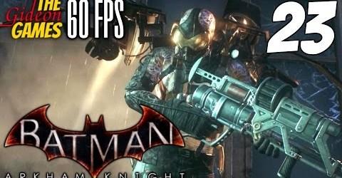 Прохождение Batman: Arkham Knight на Русском (Рыцарь Аркхема)[PС|60fps] — Часть 23 (Светлячок)